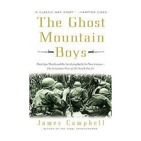 The Ghost Mountain Boys (Reprint) (Paperback)