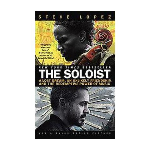 Soloist (A Lost Dream, an Unlikely Friendship and the Redemptive Power of Music) (Paperback)