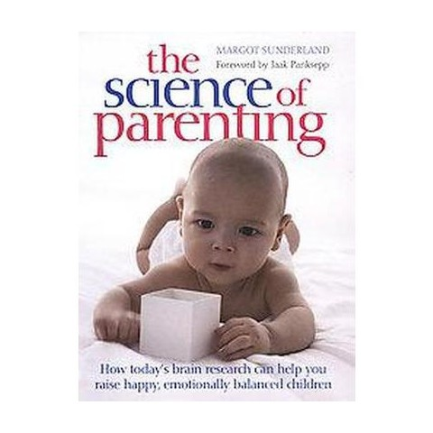 The Science of Parenting (Reprint) (Paperback)