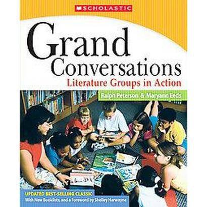 Grand Conversations (Updated) (Paperback)