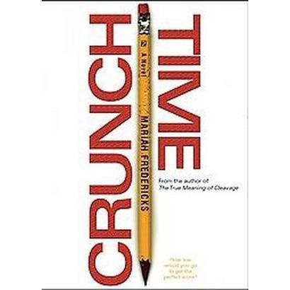 Crunch Time (Reprint) (Paperback)