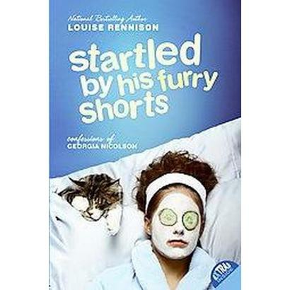 Startled by His Furry Shorts (Reprint) (Paperback)