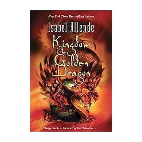 Kingdom of the Golden Dragon (Reprint) (Paperback)