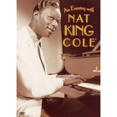 """Nat """"King"""" Cole: An Evening With Nat """"King"""" Cole"""