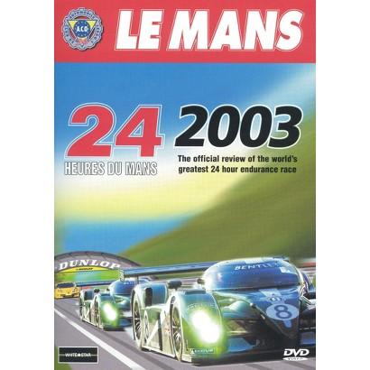 24 Heures du Mans: Le Mans 2003