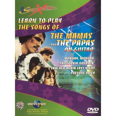 SongXpress: Learn to Play the Songs of the Mamas and the Papas on Guitar