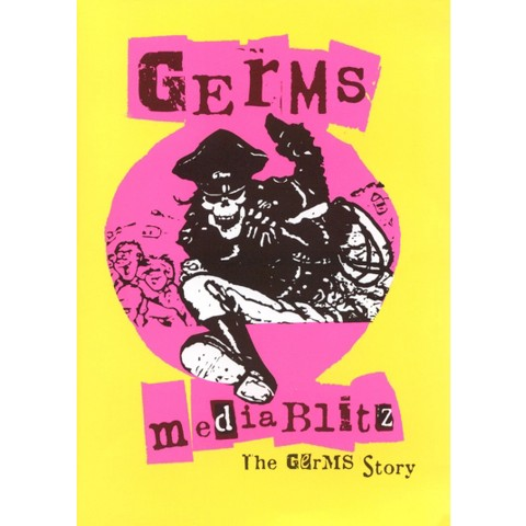 Media Blitz - The Germs Story