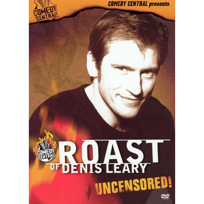 Roast of Denis Leary - Uncensored!