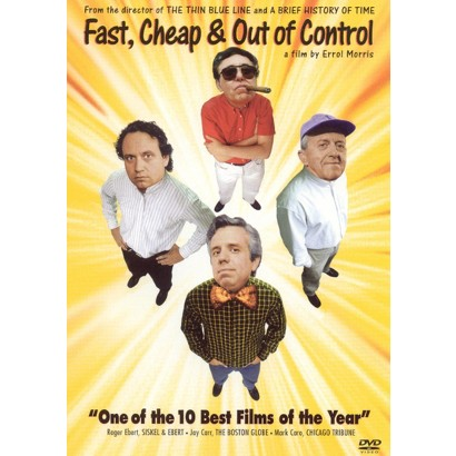 Fast, Cheap & Out of Control (Widescreen)