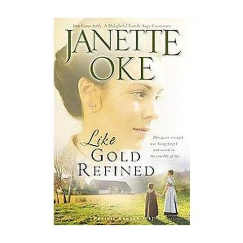 Like Gold Refined (Reprint) (Paperback)