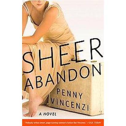 Sheer Abandon (Reprint) (Paperback)