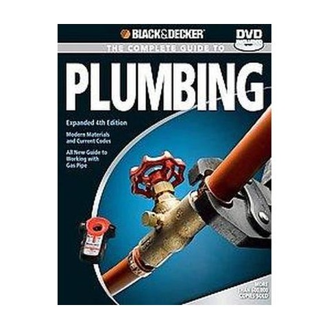 Black & Decker The Complete Guide to Plumbing (Expanded) (Paperback)