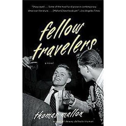 Fellow Travelers (Reprint) (Paperback)