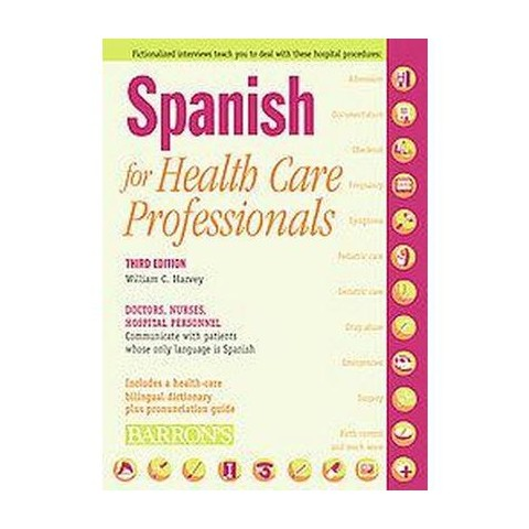 Spanish for Health Care Professionals (Bilingual) (Paperback)