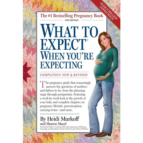 What to Expect When You're Expecting (New / Revised) (Paperback)