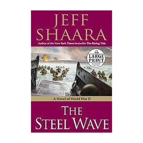 The Steel Wave (Large Print) (Paperback)