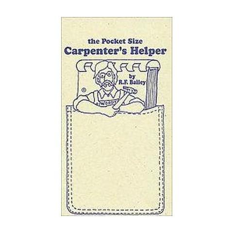 The Pocket Size Carpenter's Helper (Paperback)