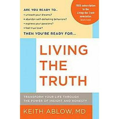 Living the Truth (Reprint) (Paperback)