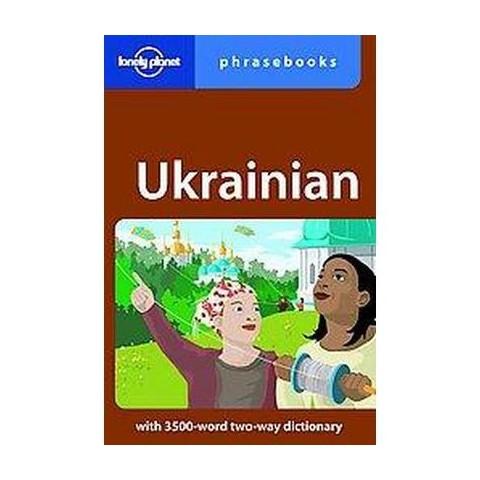 Lonely Planet Ukrainian Phrasebook (Bilingual) (Paperback)