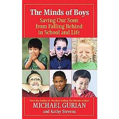 The Minds of Boys (Reprint) (Paperback)