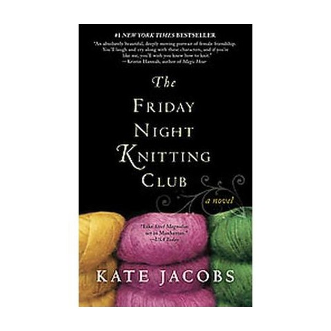 The Friday Night Knitting Club (Reprint) (Paperback)