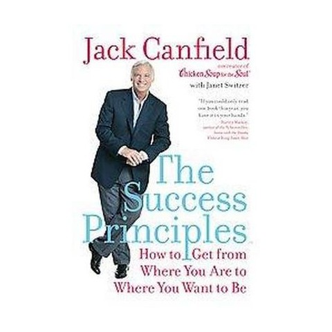 The Success Principles (Reprint) (Paperback)
