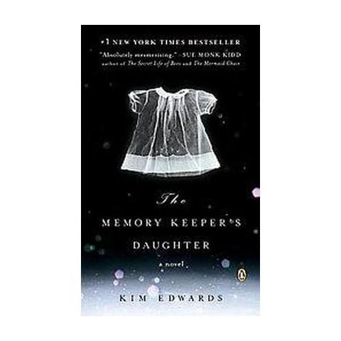 The Memory Keeper's Daughter (Reprint) (Paperback)