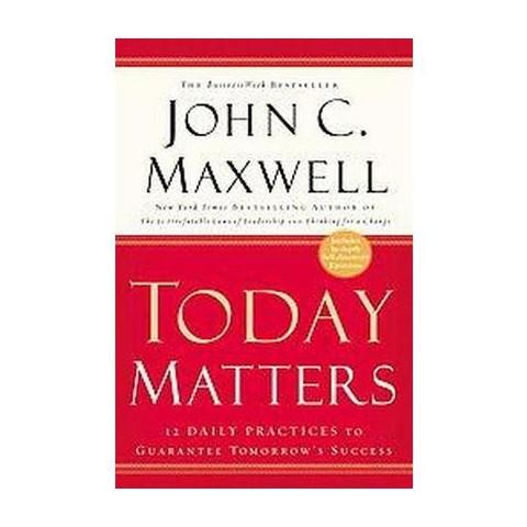 Today Matters (Reprint) (Paperback)