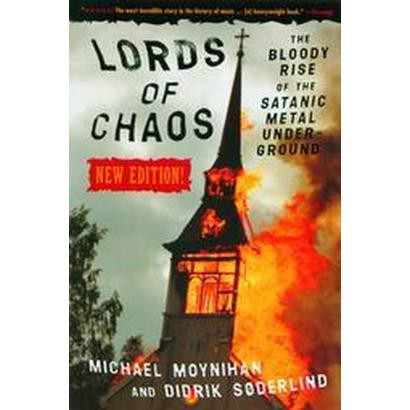 Lords of Chaos (Revised) (Paperback)