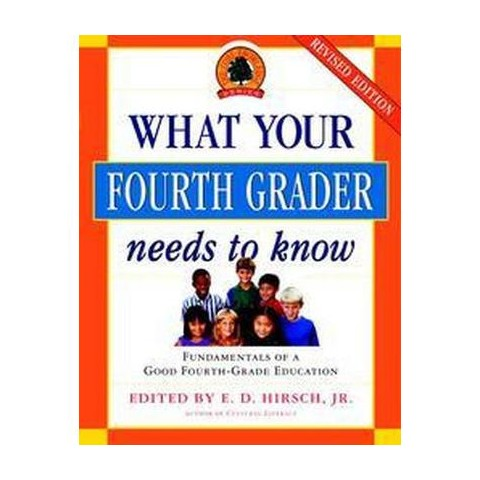 What Your Fourth Grader Needs To Know ( The Core Knowledge Series) (Revised) (Paperback)