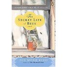 The Secret Life of Bees (Reprint) (Paperback)