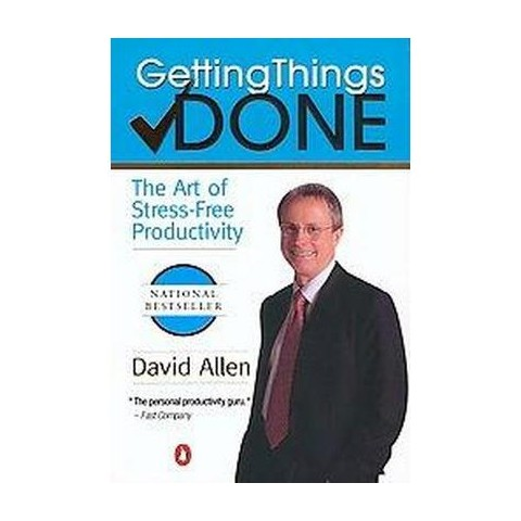 Getting Things Done (Reprint) (Paperback)