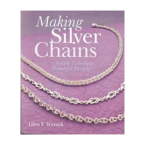 Making Silver Chains (Paperback)