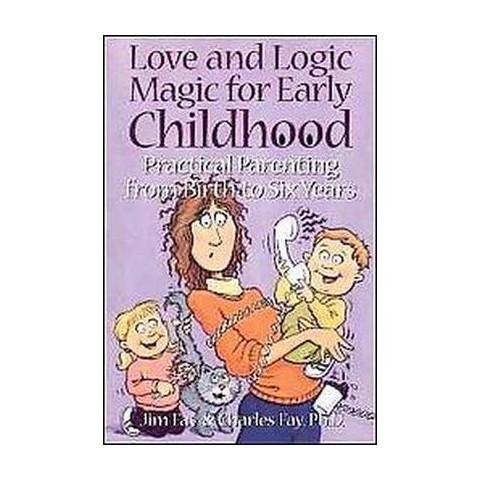 Love and Logic Magic for Early Childhood (Paperback)