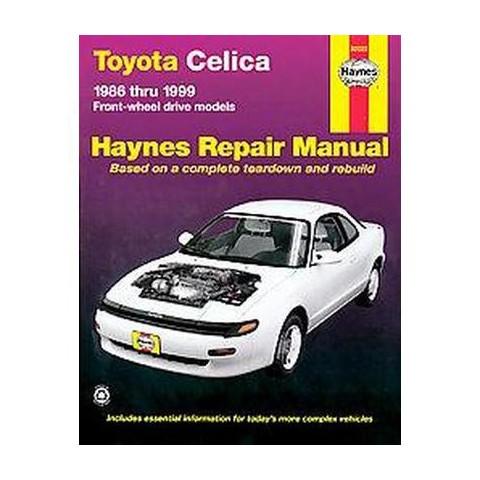 Toyota Celica Fwd Automotive Repair Manual (Paperback)