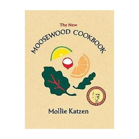 The New Moosewood Cookbook (Revised) (Paperback)