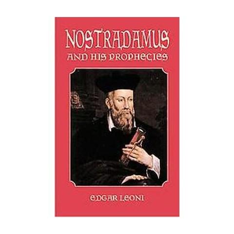 Nostradamus and His Prophecies (Paperback)