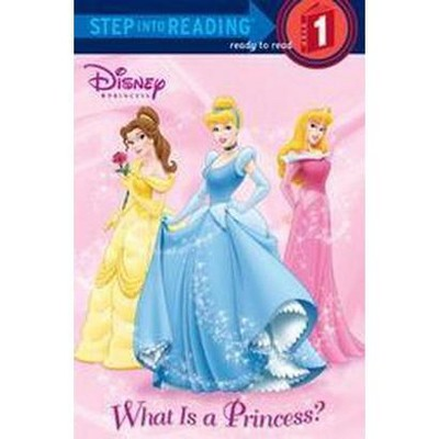 What Is a Princess? ( Step into Reading, a Step 1 Book) (Paperback)