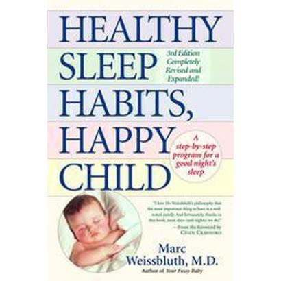 Healthy Sleep Habits, Happy Child (Revised) (Paperback)