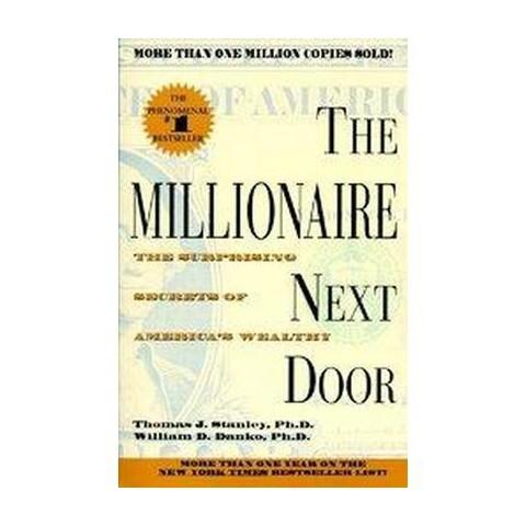 The Millionaire Next Door (Reprint) (Paperback)