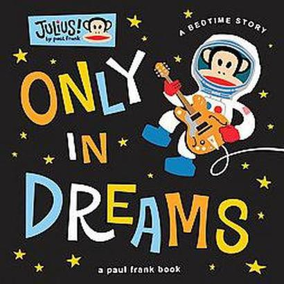 Only in Dreams (Hardcover)