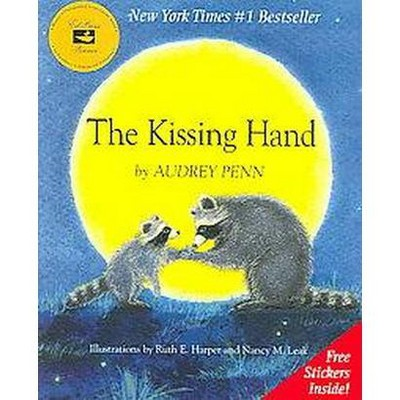 The Kissing Hand (Hardcover) by Audrey Penn