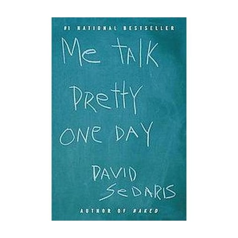 Me Talk Pretty One Day (Reprint) (Paperback)