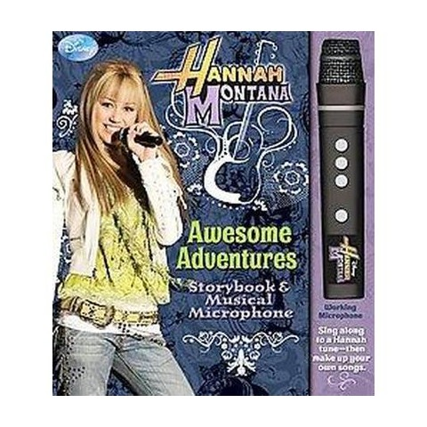 Hannah Montana Awesome Adventures Storybook & Musical Microphone (Mixed media product)