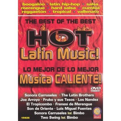 The Best of the Best: Hot Latin Music!/Lo Mejor de lo Mejor: Musica Caliente!