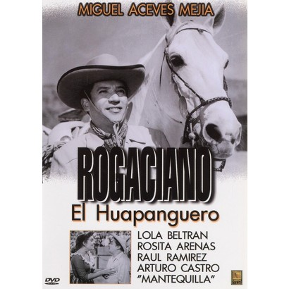 Rogaciano el Huapanguero (Fullscreen) (Restored / Remastered)
