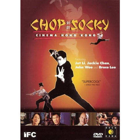 Chop Socky: Cinema Hong Kong (Widescreen)