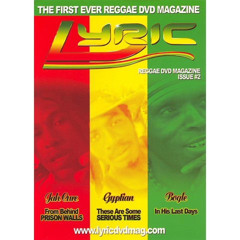 Lyric DVD Magazine: The First Ever Reggae DVD Magazine, Volume 2