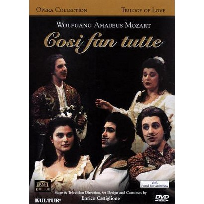 Wolfgang Amadeus Mozart: Trilogy of Love, Vol. 3 - Cosi Fan Tutte (Widescreen)