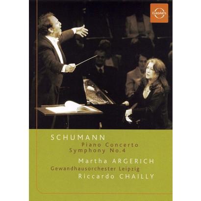 Schumann: Piano Concerto/Symphony No. 4 - Martha Argerich/Gewandhausorchester/Riccardo Chailly